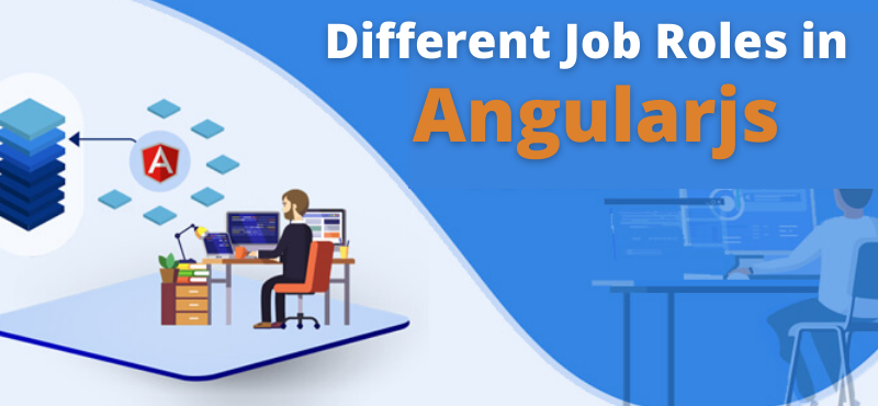 Different Job Roles in Angularjs